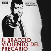 photos IL BRACCIO VIOLENTO DEL PRECARIO