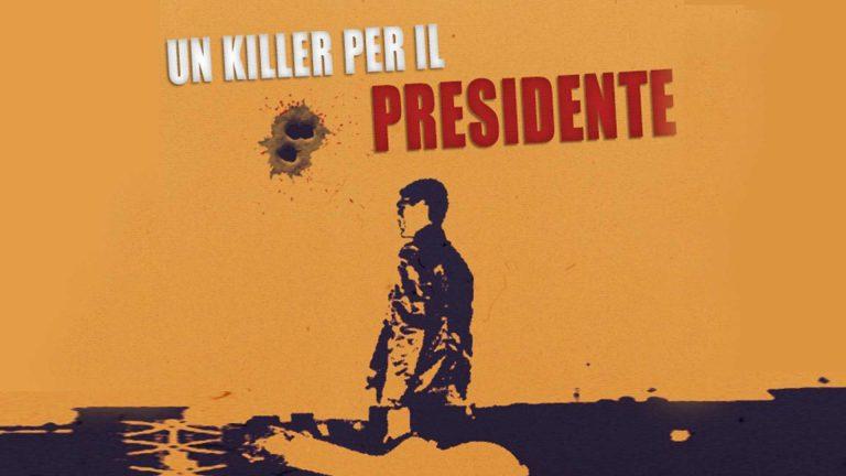 UN KILLER PER IL PRESIDENTE