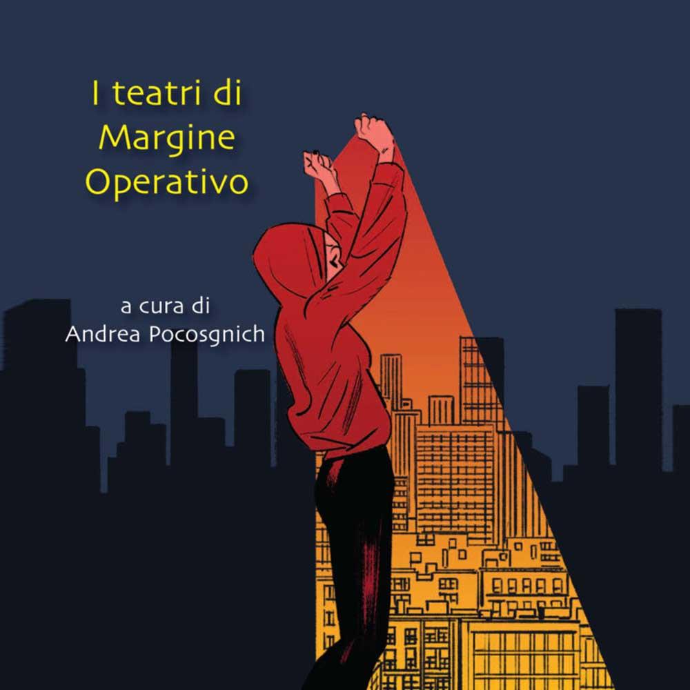 I TEATRI DI MARGINE OPERATIVO